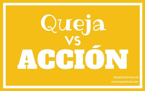 Queja vs Acción