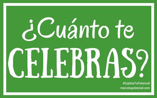 ¿Cuánto te celebras?
