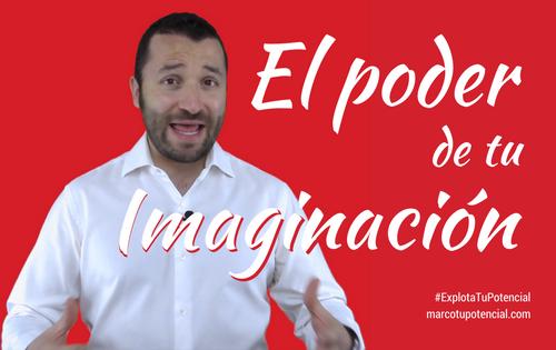 El poder de tu imaginación